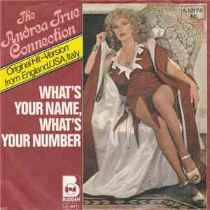 Andrea True Connection - What's Your Name, What's Your Number download