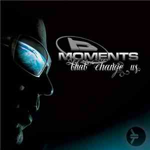 Blade  - Moments That Change Us download