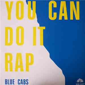 Blue Cabs - You Can Do It Rap download