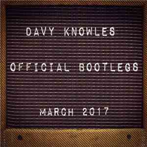 Davy Knowles - Official Bootleg March 2017 download