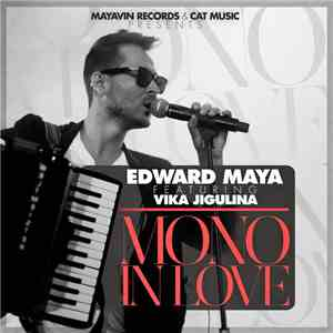Edward Maya feat. Vika Jigulina - Mono in Love download