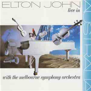 Elton John - Live In Australia (With The Melbourne Symphony Orchestra) download