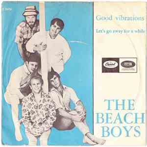 The Beach Boys - Good Vibrations / Let's Go Away For Awhile download