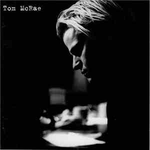 Tom McRae - Tom McRae download