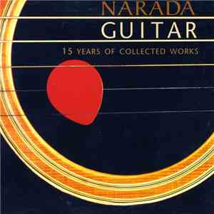 Various - Narada Guitar - 15 Years Of Collected Works download